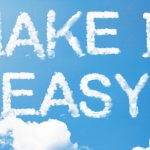 make it easy written in the clouds in the sky